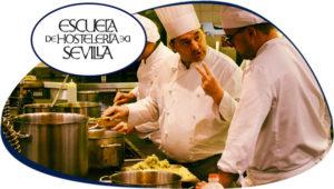 Dirección de Cocina y Nutrición - Programa de Prácticas - Escuela Superior de Hostelería de Sevilla
